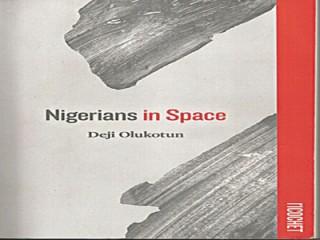 nigerians in space by deji olukotun