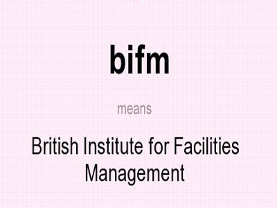 bifm means - British Institute for Facilities Management. photo: acronymsandslang