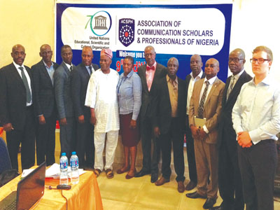 Director, United Nations Information Centre (UNIC), Lagos, Dr. Roland Kayanja (left); Group Managing Director, Rosabel Group, Ayo Oluwatosin; Online Editor, The Nation, Lekan Otufodunrin; Editor, The Guardian, Martins Oloja; Chairman, Board of Trustees, ACSPN, Prof Idowu Sobowale; Programme Officer (Communication), UNESCO Regional Office, Mrs Julie Osagie-Jacobs; General-Secretary, ACSPN, Prof Nosa Owens-Ibie; President, ACSPN, Prof Lai Oso; Provost, Nigerian Institute of Journalism, Gbemiga Ogunleye;  Olakunle Abimbola of Editorial Board, The Nation; CEO, Diamond Awards for Media Excellence (DAME), Lanre Idowu;  and Jonas Lassau of UNIC, Lagos at the workshop last Tuesday in Ikeja, Lagos