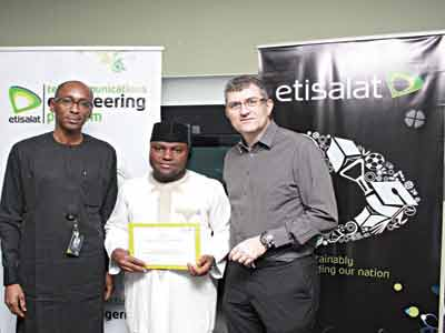 From L-R: Vice President, Regulatory & Corporate Affairs, Etisalat Nigeria, Ibrahim Dikko; Intern of the Etisalat Telecommunications Engineering Programme, Mustapha Suleiman and Chief Technical Officer, Etisalat Nigeria, Stephane Beuvelet at the ETEP Internship Closing Ceremony recently held at the Etisalat regional office in Abuja.