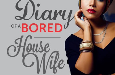 Diary of a Bored Housewife