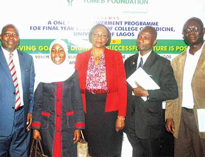 Mr. Tunde Popoola (left); Dr. (Mrs.) Ibipo Abdurraheem-Salami; Prof. Folashade Ogunsola; Mr. Oladejo Azeez; and Dr. Moshood Akinleye at the one-day empowerment programme for final year students of College of Medicine, University of Lagos organised by TOMEB Foundation in partnership with ExxonMobil in Lagos…recently.