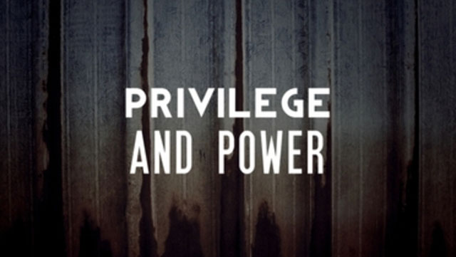 privilege_and_power