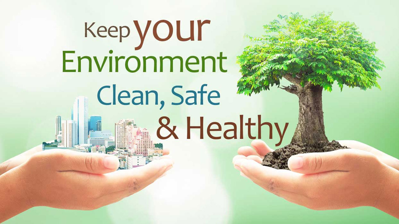 creating a safe and healthy environment Steps to create safe, stable create the context for healthy children and families there is much your community can do to create an environment in which.