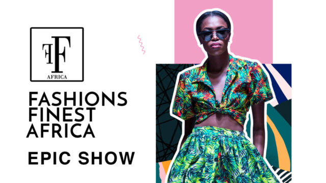 Fashion Finest Africa Announces New Show Dates
