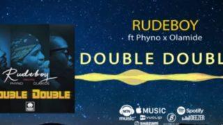 Rudeboy Phyno Olamide double double
