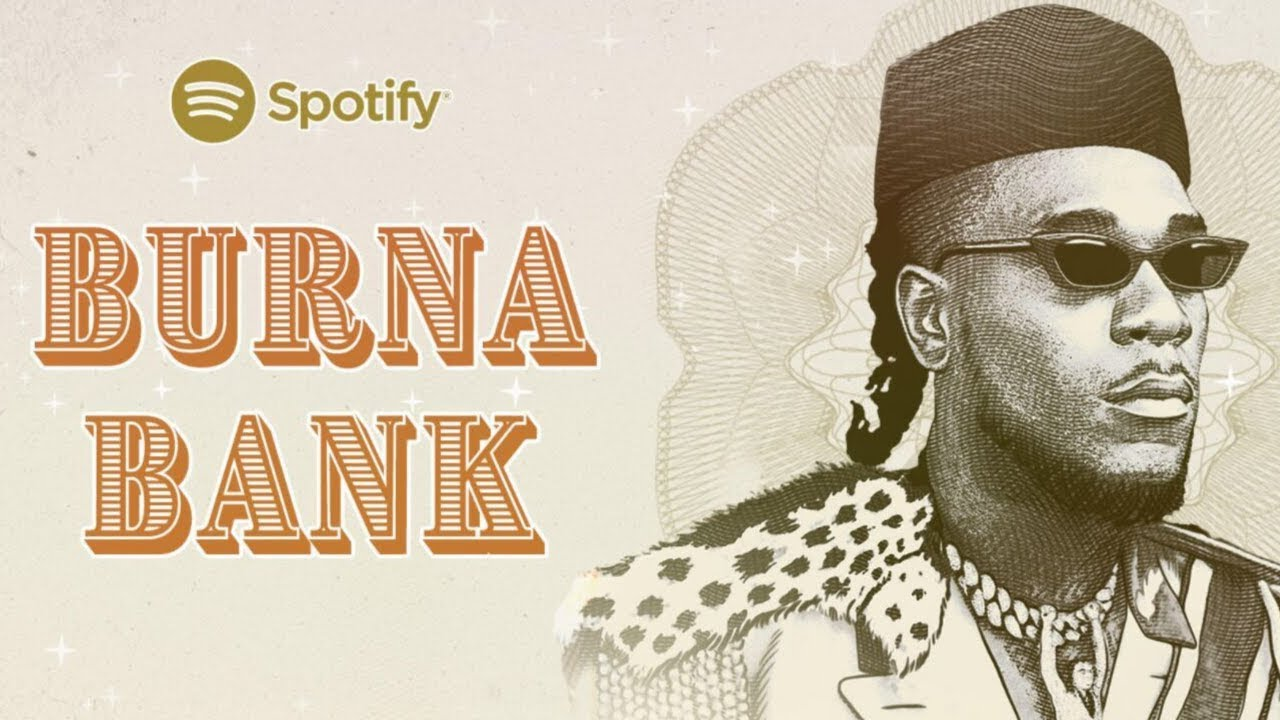 Burna Boy Teams Up With Spotify To Launch 'Burna Bank