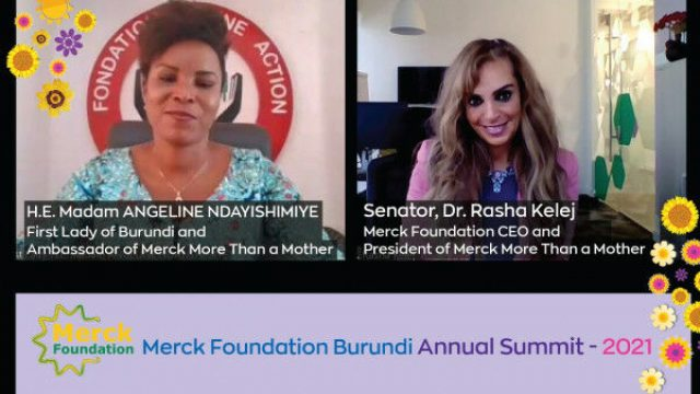 Merck Foundation CEO and Burundi First Lady co-chaired 2021 annual conference to continue building healthcare capacity, break the infertility stigma and support girl education