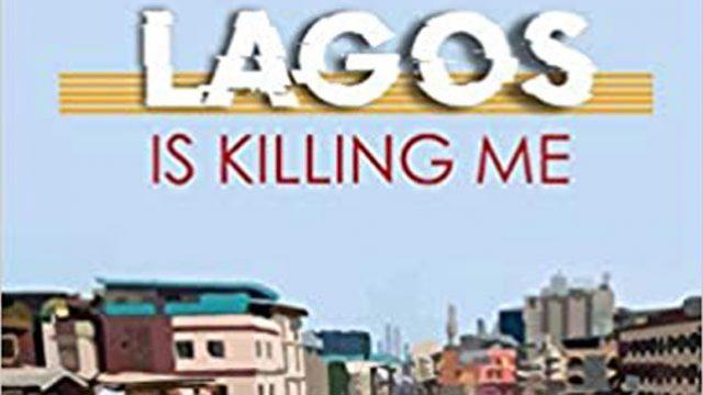 Lagos is killing me 640x360.