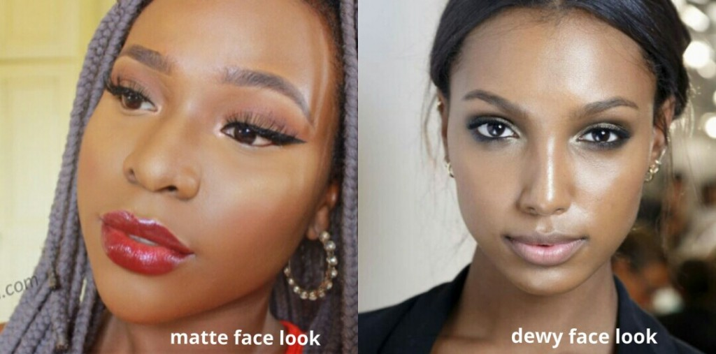 DEWY AND MATTE LOOKS