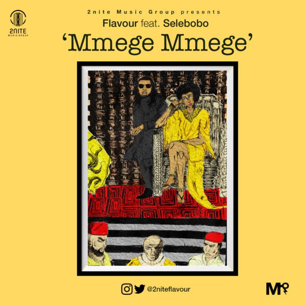 """Video Alert: Mmege Mmege"""" By Flavour, Feat. Selebobo"""